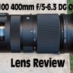 Sigma 100-400mm f/5-f/6.3 DG OS HSM C Lens Review