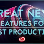 Best New Features in Adobe Premiere and Audition (CC 2018 Release)