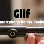 Glif Smartphone Holder Review