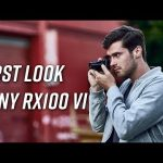 First Look at the Sony RX100 VI