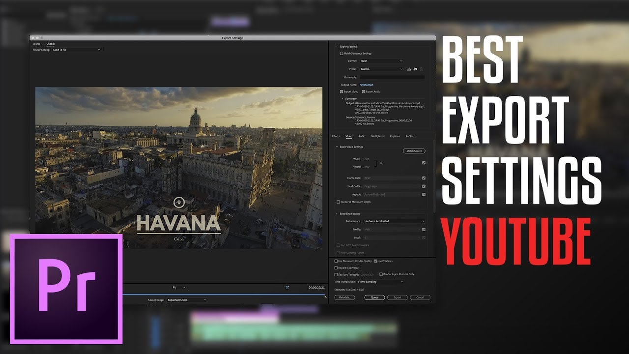 Best Settings for Exporting the HD Videos for YouTube