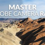 Enhancing Your Landscpaes with Adobe Camera RAW