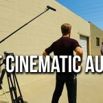 4 Tips for Better Cinematic Audio