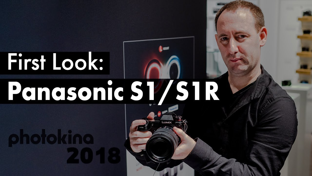 Panasonic S1/S1R and More at Photokina 2018