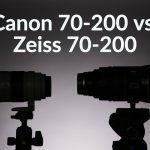 Lens Comparison: Canon 70-200 vs. Zeiss 70-200