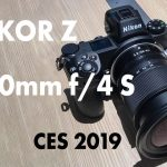 Hands on with the NIKKOR Z 14-30mm f/4 S at CES 2019