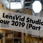 LensVid Studio Tour 2019 (Part 1)