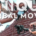 10 Special Cinematic Gimbal Moves