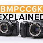 Blackmagic Pocket Cinema Camera 6K in Depth Features Look