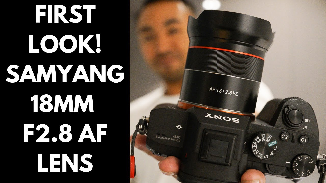 Samyang 18mm F/2.8 FE AF Ultra-wide Angle Lens Hands on Review