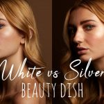 White vs. Silver Beauty Dish – Which One Should You Choose?