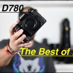 Nikon D780 In-Depth Look and Hands on